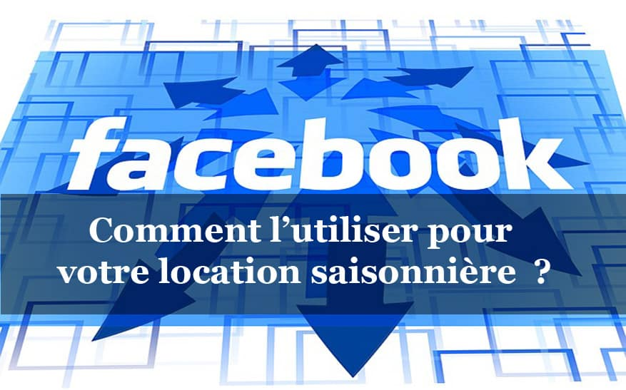 facebook location saisonni re le guide ultime pour plus de r servations. Black Bedroom Furniture Sets. Home Design Ideas
