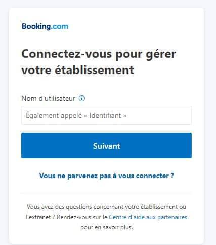 Espace identifiant de l'Extranet Booking où vous pouvez centraliser tous vos établissements (vos comptes)