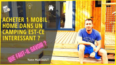 Acheter un mobil home dans un camping est-ce une bonne idée ?